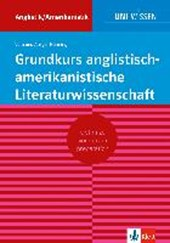 Grundkurs anglistisch-amerikanistische Literaturwissenschaft