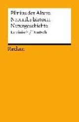 Naturalis historia / Naturgeschichte | Gaius d. Ältere Plinius Secundus |