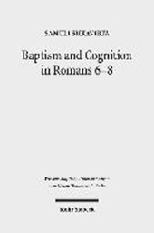 Baptism and Cognition in Romans 6-8