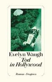 Waugh, E: Tod in Hollywood