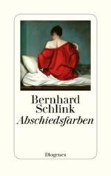 Abschiedsfarben   Bernhard Schlink  