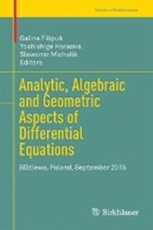 Analytic, Algebraic and Geometric Aspects of Differential Equations