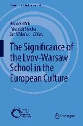The Significance of the Lvov-Warsaw School in the European Culture