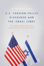 U.S. Foreign Policy Discourse and the Israel Lobby