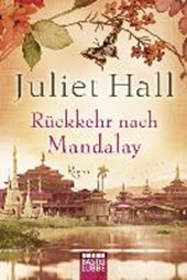 Hall, J: Rückkehr nach Mandalay