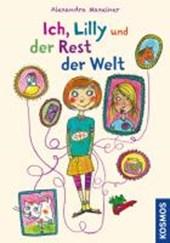 Maxeiner, A: Ich, Lilly und der Rest der Welt
