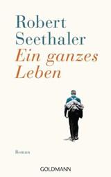 Ein ganzes Leben | Robert Seethaler |