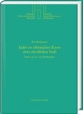 Juden im öffentlichen Raum einer christlichen Stadt