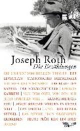 Die Erzählungen | Joseph Roth |