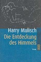 Die Entdeckung des Himmels   Harry Mulisch  