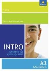 INTRO Deutsch als Zweitsprache A1. Arbeitsheft. Schule / Deutschland entdecken