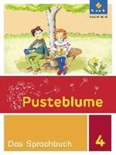 Pusteblume. Das Sprachbuch 4. Schülerband. Berlin, Brandenburg, Mecklenburg-Vorpommern, Sachsen-Anhalt und Thüringen