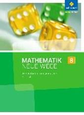 Mathematik Neue Wege 8. Arbeitsbuch. S1. Saarland