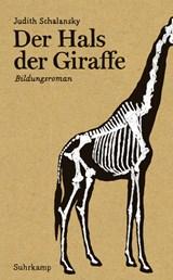 Der Hals der Giraffe | Judith Schalansky |