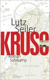 Kruso | Seiler, Lutz |
