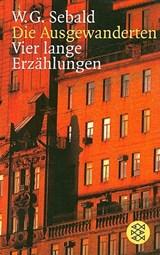 Die Ausgewanderten | Winfried G. Sebald |