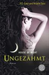 House of Night 04. Ungezähmt