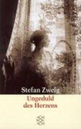 Ungeduld des Herzens | Stefan Zweig |
