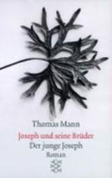 Joseph und seine Brüder II. Der junge Joseph   Thomas Mann  