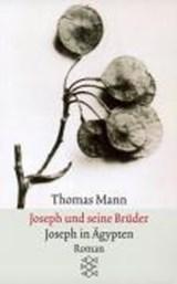Joseph und seine Brüder<br />III. Joseph in Ägypten   Thomas Mann  