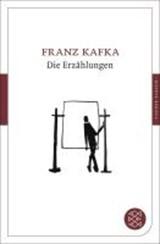 Die Erzählungen | Franz Kafka |