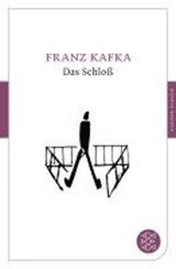 Das Schloß | Franz Kafka |
