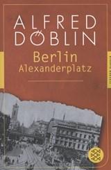 Berlin Alexanderplatz   Alfred Döblin  