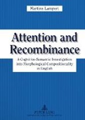 Attention and Recombinance