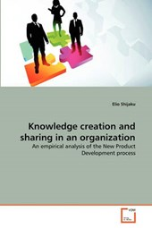 Knowledge creation and sharing in an organization