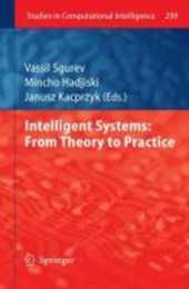 Intelligent Systems: From Theory to Practice