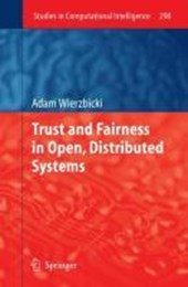 Trust and Fairness in Open, Distributed Systems