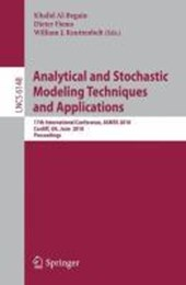 Analytical and Stochastic Modeling Techniques and Applications