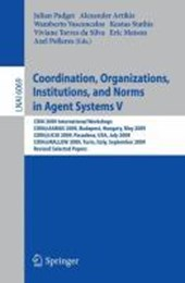 Coordination, Organizations, Institutions, and Norms in Agent Systems V