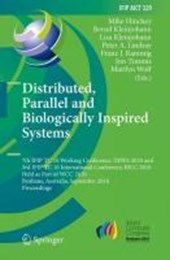 Distributed, Parallel and Biologically Inspired Systems