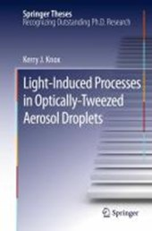 Light-Induced Processes in Optically-Tweezed Aerosol Droplets
