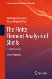 The Finite Element Analysis of Shells - Fundamentals