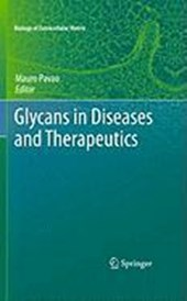 Glycans in Diseases and Therapeutics