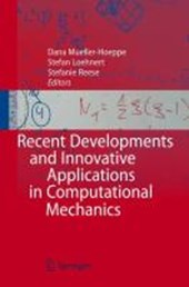Recent Developments and Innovative Applications in Computational Mechanics