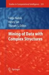 Mining of Data with Complex Structures