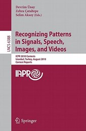 Recognizing Patterns in Signals, Speech, Images, and Videos