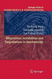 Bifurcations, Instabilities and Degradations in Geomaterials
