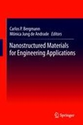 Nanostructured Materials for Engineering Applications