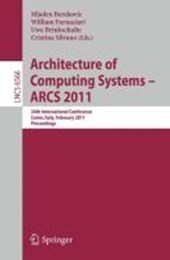 Architecture of Computing Systems - ARCS 2011
