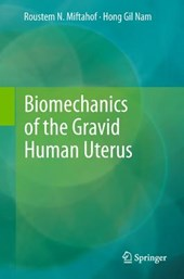 Biomechanics of the Gravid Human Uterus