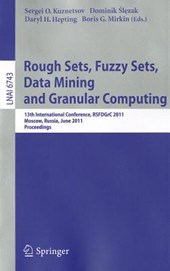 Rough Sets, Fuzzy Sets, Data Mining and Granular Computing