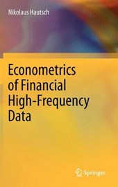 Econometrics of Financial High-Frequency Data