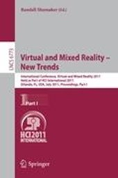 Virtual and Mixed Reality - New Trends, Part I