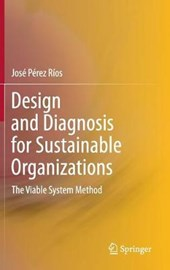 Design and Diagnosis for Sustainable Organizations