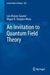 An Invitation to Quantum Field Theory