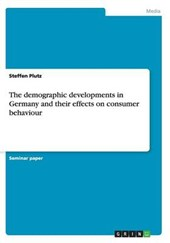 The demographic developments in Germany and their effects on consumer behaviour